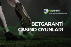 Betgaranti Casino